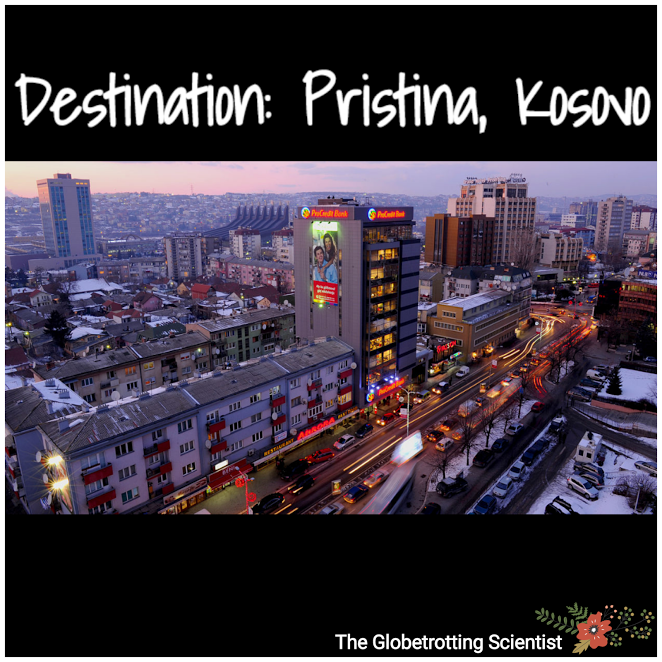Destination: Pristina, Kosovo
